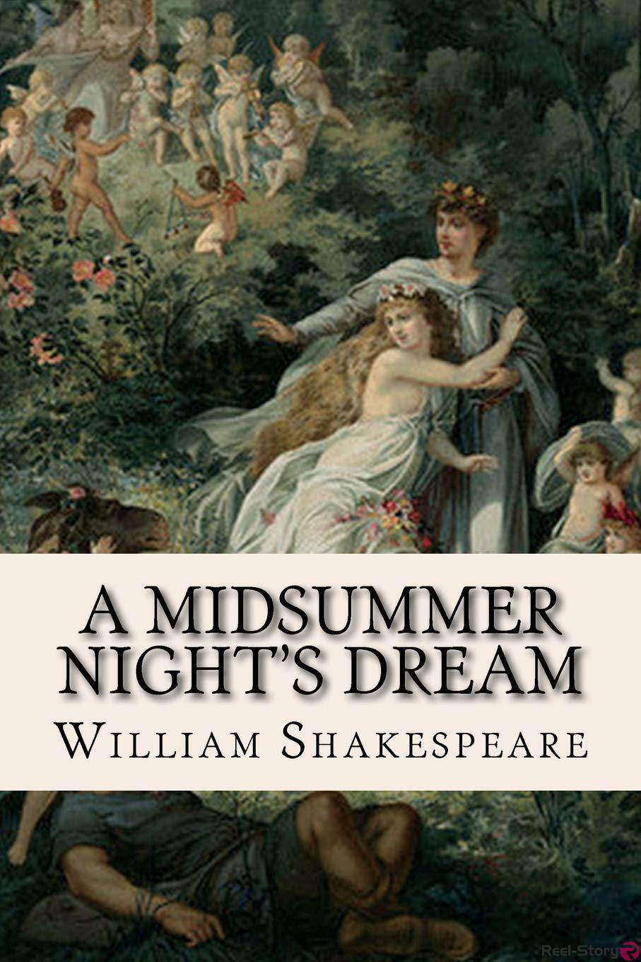 A Midsummer Nights Dream – William Shakespeare