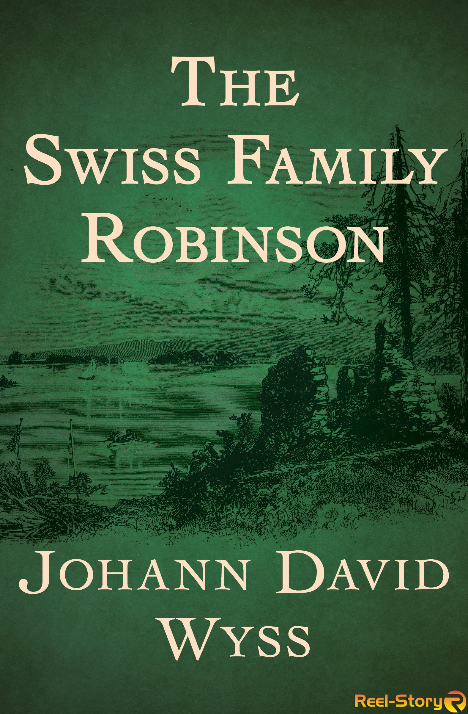 The Swiss Family Robinson By Wyss Johann
